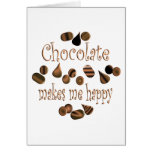 Chocolate Makes Me Happy Cards