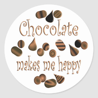 Chocolate Makes Me Happy Classic Round Sticker