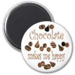 Chocolate Makes Me Happy Magnets