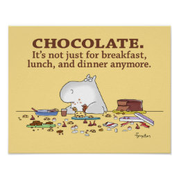 CHOCOLATE. NOT JUST FOR BREAKFAST. by Boynton Poster