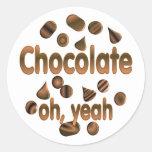Chocolate oh, sí pegatinas redondas