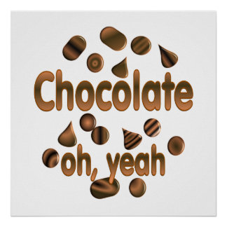 Chocolate Oh, yeah Poster
