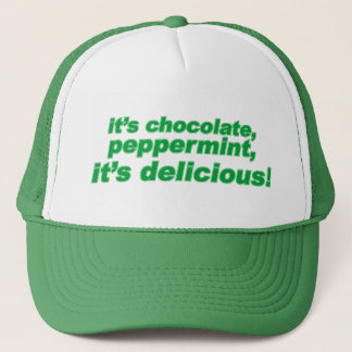 chocolate, peppermint, delicious trucker hat
