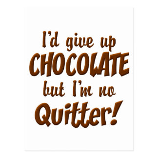 Chocolate Quitter Postcard