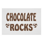 CHOCOLATE ROCKS POSTER