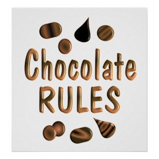 Chocolate Rules Poster