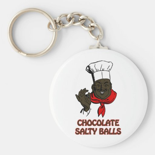 Chocolate Salty Balls Chef Grits and Greens South Key Chains