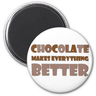 Chocolate Saying 2 Inch Round Magnet