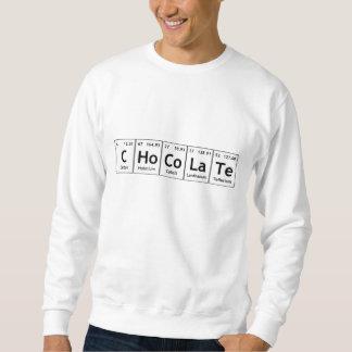 CHoCoLaTe Science Periodic Table Words Elements Sweatshirt