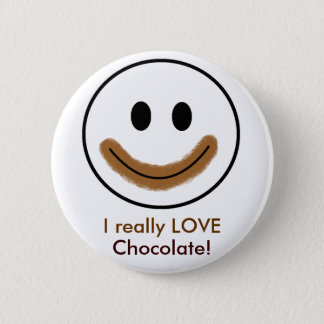 "Chocolate Smiley Face ""I really LOVE Chocolate!"" Pinback Button"
