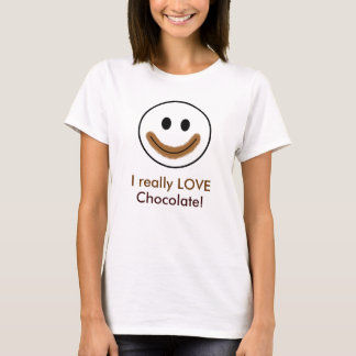 """Chocolate Smiley Face """"I really LOVE Chocolate!"""" T-Shirt"""