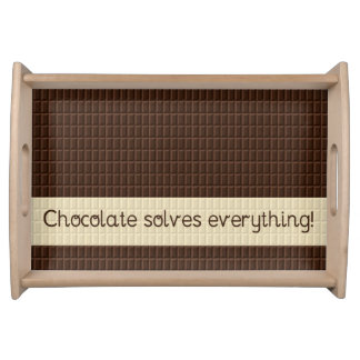 Chocolate Solves Everything Serving Tray