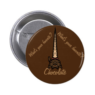 Chocolate - What's your favorite? Pinback Button