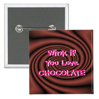 Chocolate Wink Pin/Button-customize Pinback Button