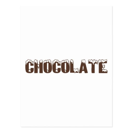 Chocolate (with snow) post card
