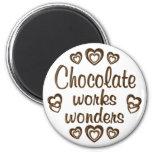 Chocolate Works Wonders Fridge Magnet