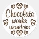 Chocolate Works Wonders Round Sticker