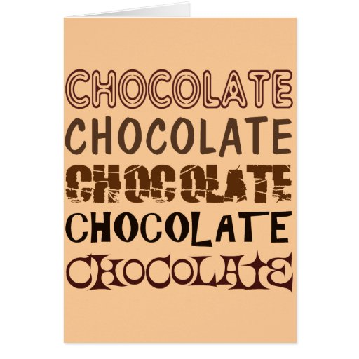 CHOCOLATE X 5 GREETING CARD