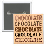 CHOCOLATE X 5 PIN CUADRADA 5 CM