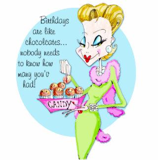 Chocolates are like birthdays... cutout