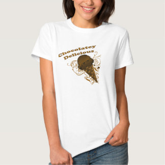 Chocolatey Delicious T Shirt