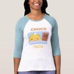 Chocotaco Tshirt