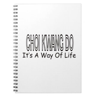 Choi Kwang Do It s A Way Of Life Spiral Note Book