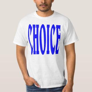 CHOICE. T-Shirt