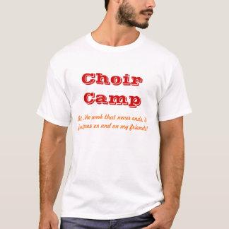 Choir Camp Never Ends! T-Shirt