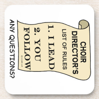 Choir Director List Of Rules Drink Coasters