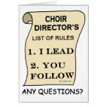 Choir Director List Of Rules Greeting Cards