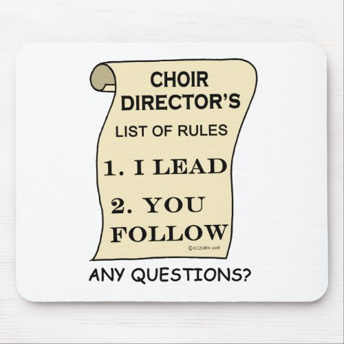 Choir Director List Of Rules Mouse Pad