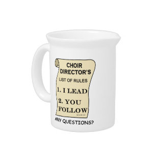 Choir Director List Of Rules Drink Pitcher