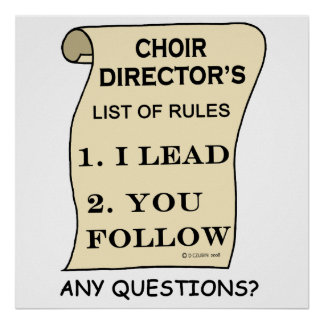 Choir Director List of Rules Poster
