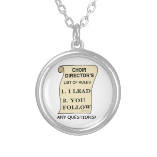 Choir Director List Of Rules Silver Plated Necklace