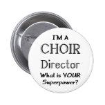 Choir director pinback button