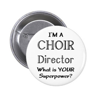 Choir director pinback button