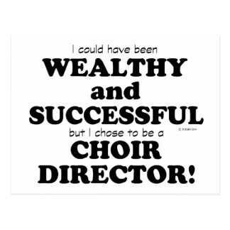 Choir Director Wealthy & Successful Postcard