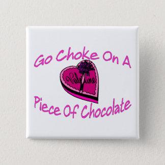 Choke On Chocolate Valentine Pinback Button