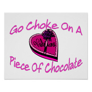 Choke On Chocolate Valentine Poster