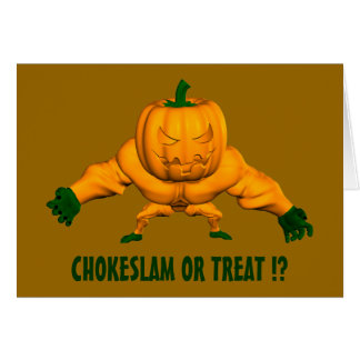 Chokeslam Or Treat? Greeting Card