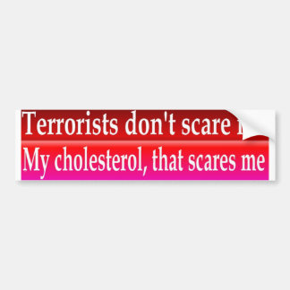 cholesterol car bumper sticker