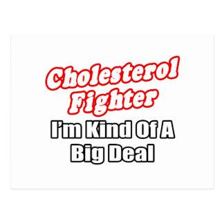 Cholesterol Fighter...Big Deal Postcard
