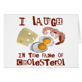 Cholesterol Laugh Card
