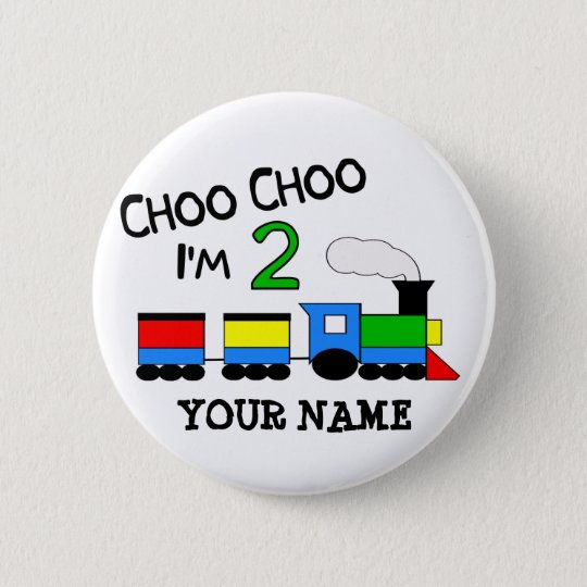 Choo Choo I'm 2!  With TRAIN Button