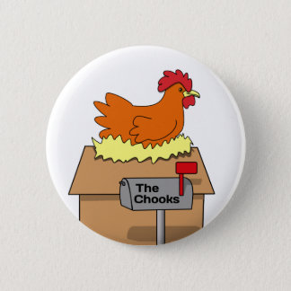 Chook House Funny Chicken on House Cartoon Button