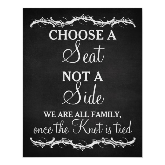 Choose A Seat Not Side Chalkboard Wedding Sign