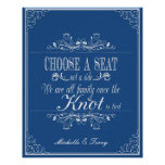 Choose a seat wedding sign poster