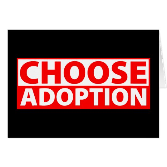 Choose Adoption Card