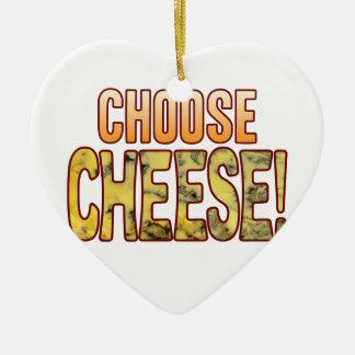 Choose Blue Cheese Ceramic Ornament